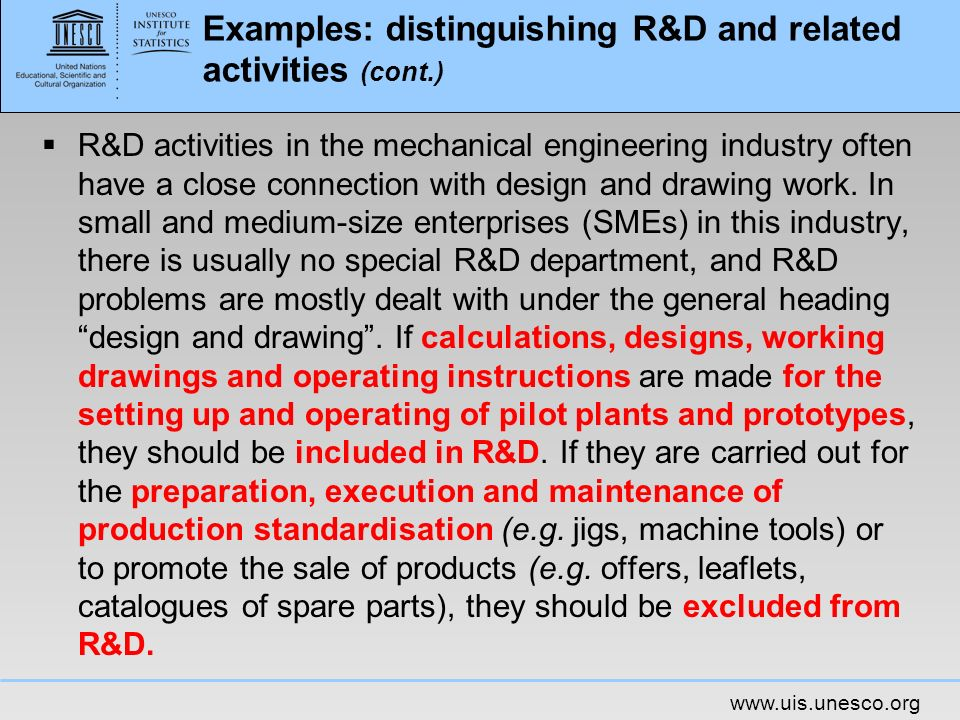 Examples: distinguishing R&D and related activities (cont.)