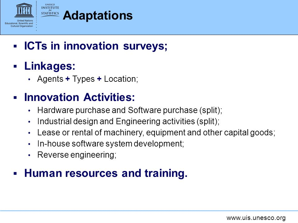 Adaptations ICTs in innovation surveys; Linkages: