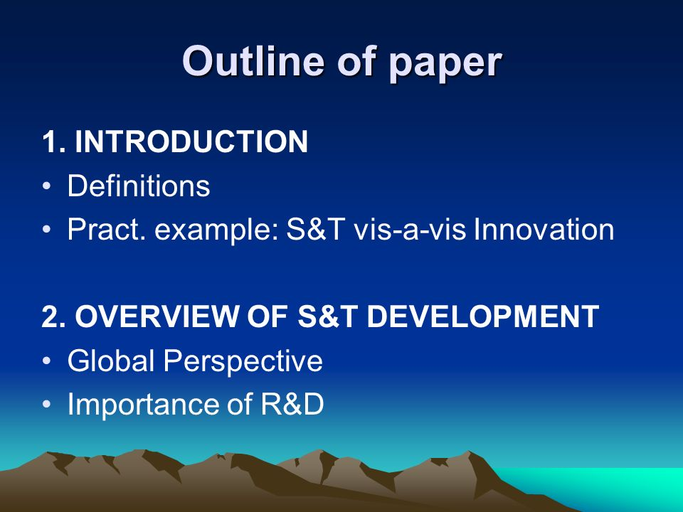 Outline of paper 1. INTRODUCTION Definitions