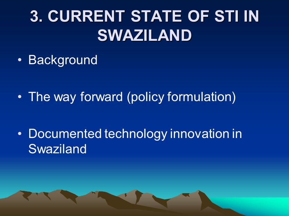 3. CURRENT STATE OF STI IN SWAZILAND