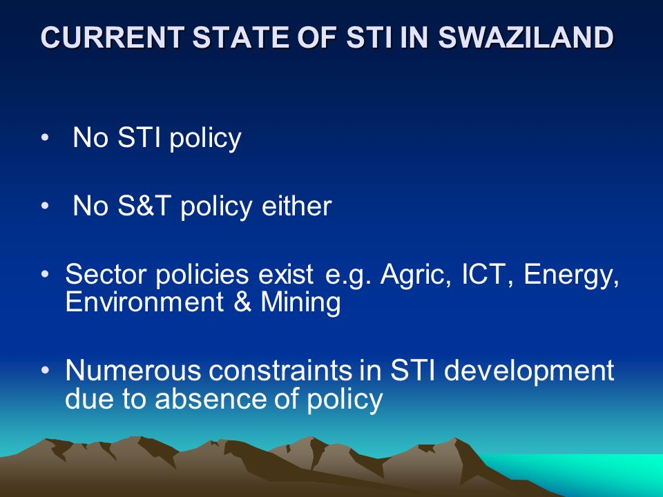 CURRENT STATE OF STI IN SWAZILAND