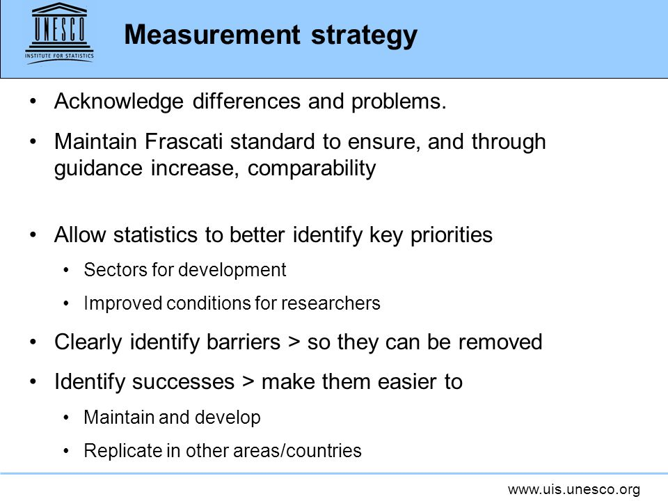 Measurement strategy Acknowledge differences and problems.