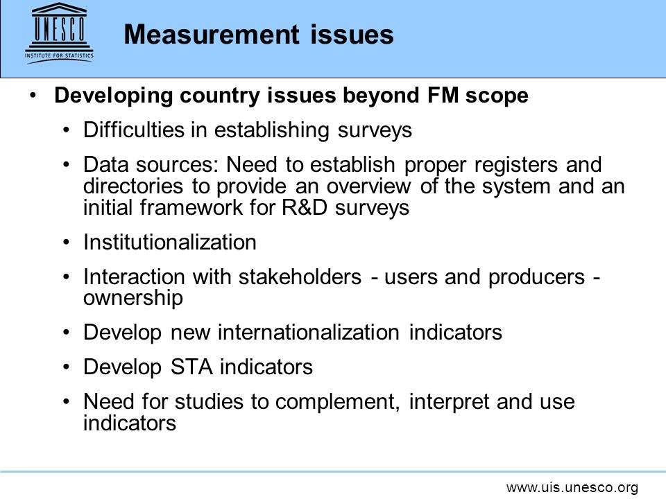 Measurement issues Developing country issues beyond FM scope