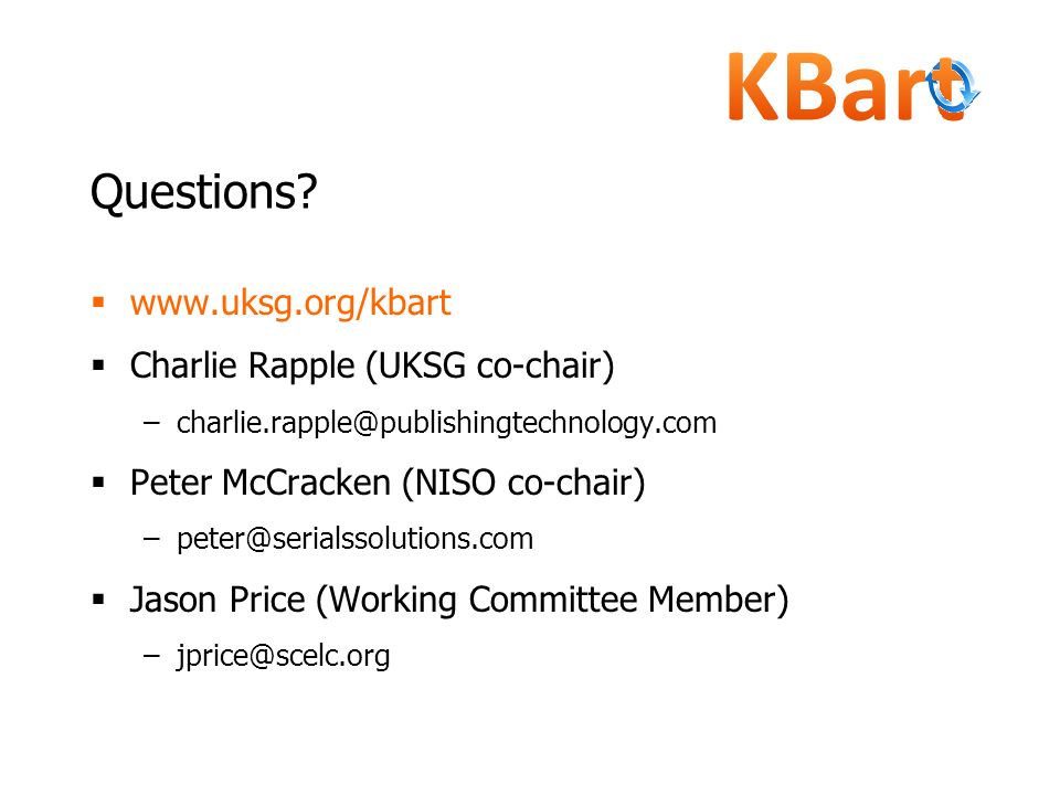 Questions www.uksg.org/kbart Charlie Rapple (UKSG co-chair)