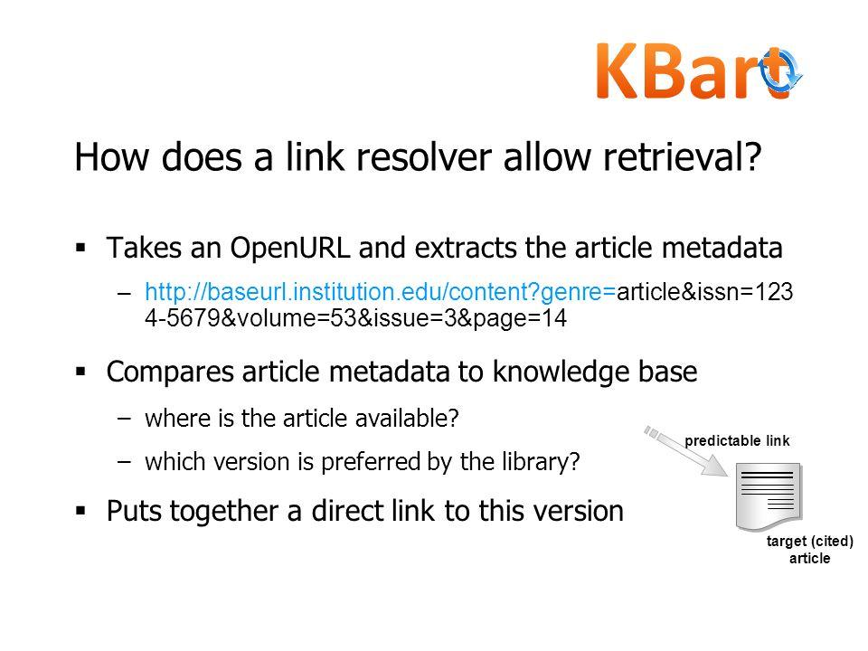 How does a link resolver allow retrieval