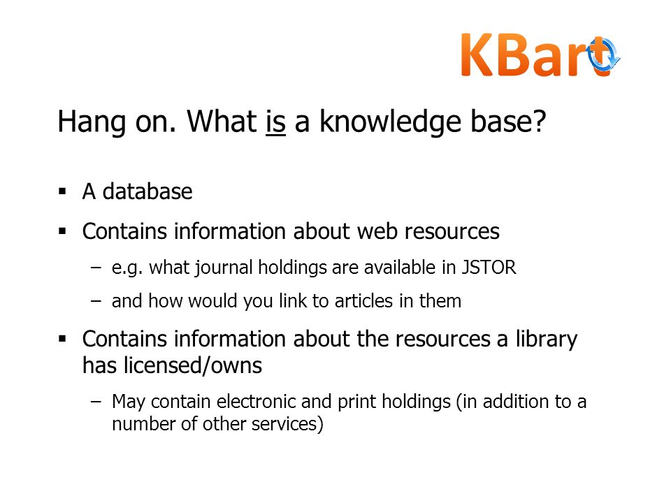 Hang on. What is a knowledge base