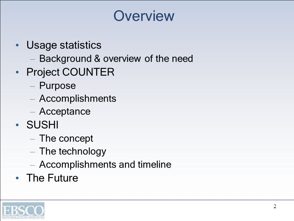 Overview Usage statistics Project COUNTER SUSHI The Future