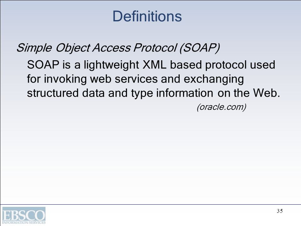 Definitions Simple Object Access Protocol (SOAP)