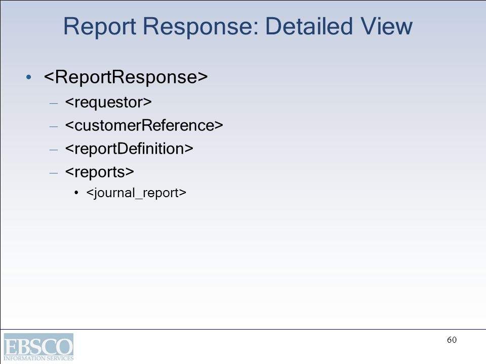 Report Response: Detailed View