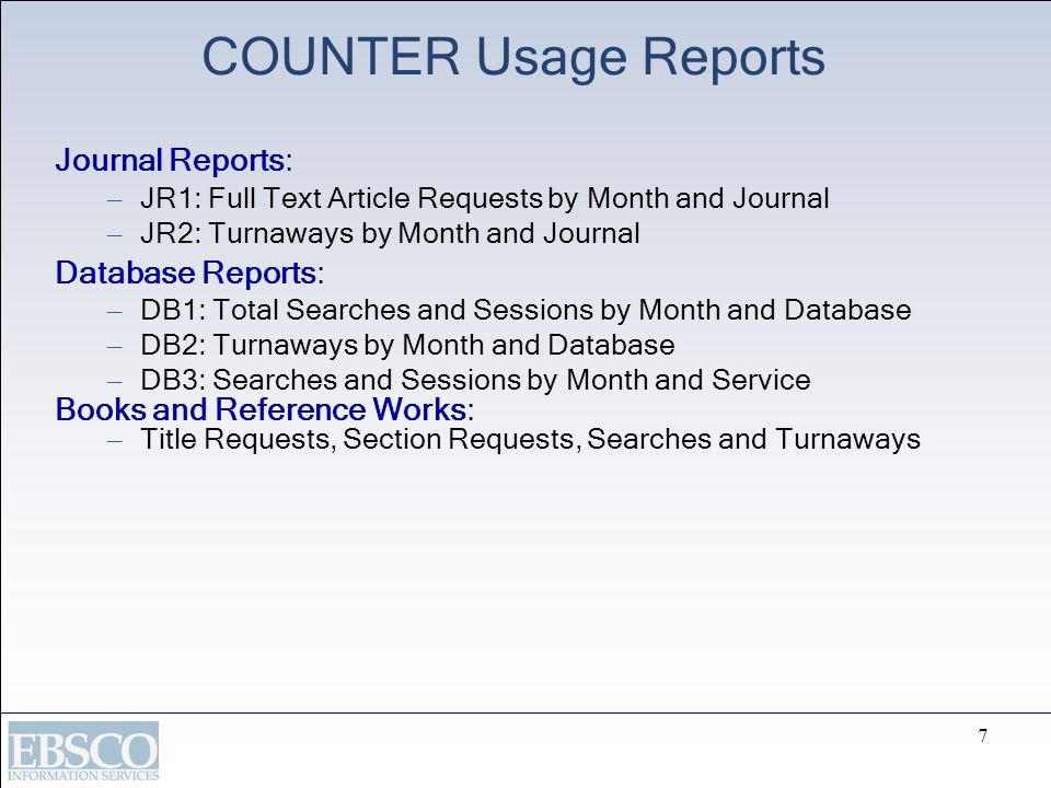COUNTER Usage Reports Journal Reports: Database Reports: