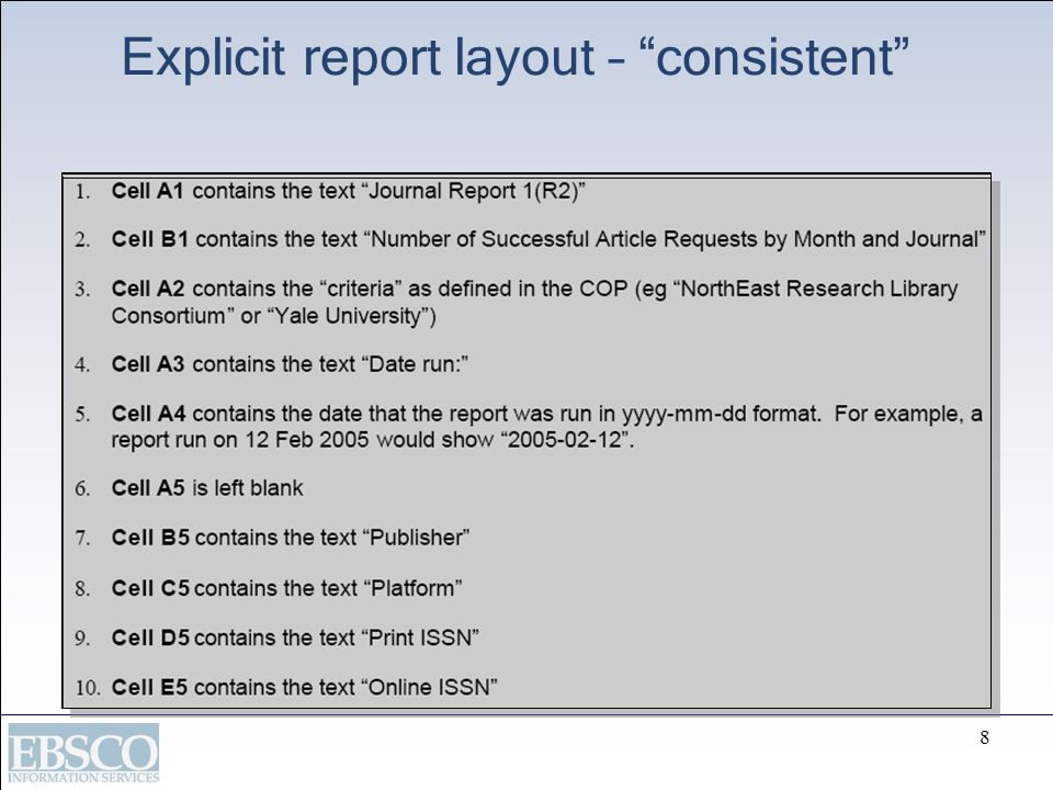 Explicit report layout – consistent