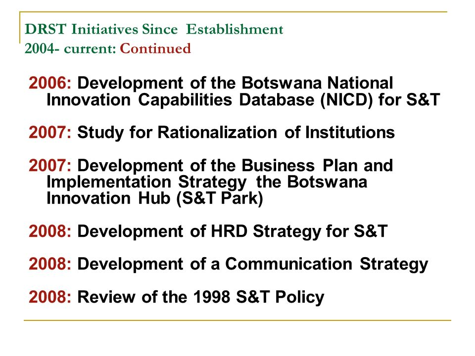DRST Initiatives Since Establishment current: Continued