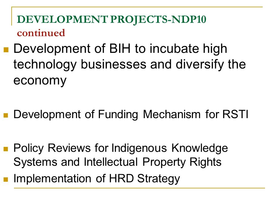 DEVELOPMENT PROJECTS-NDP10 continued