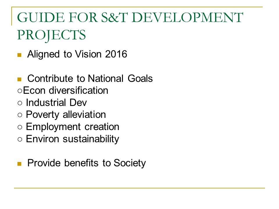 GUIDE FOR S&T DEVELOPMENT PROJECTS