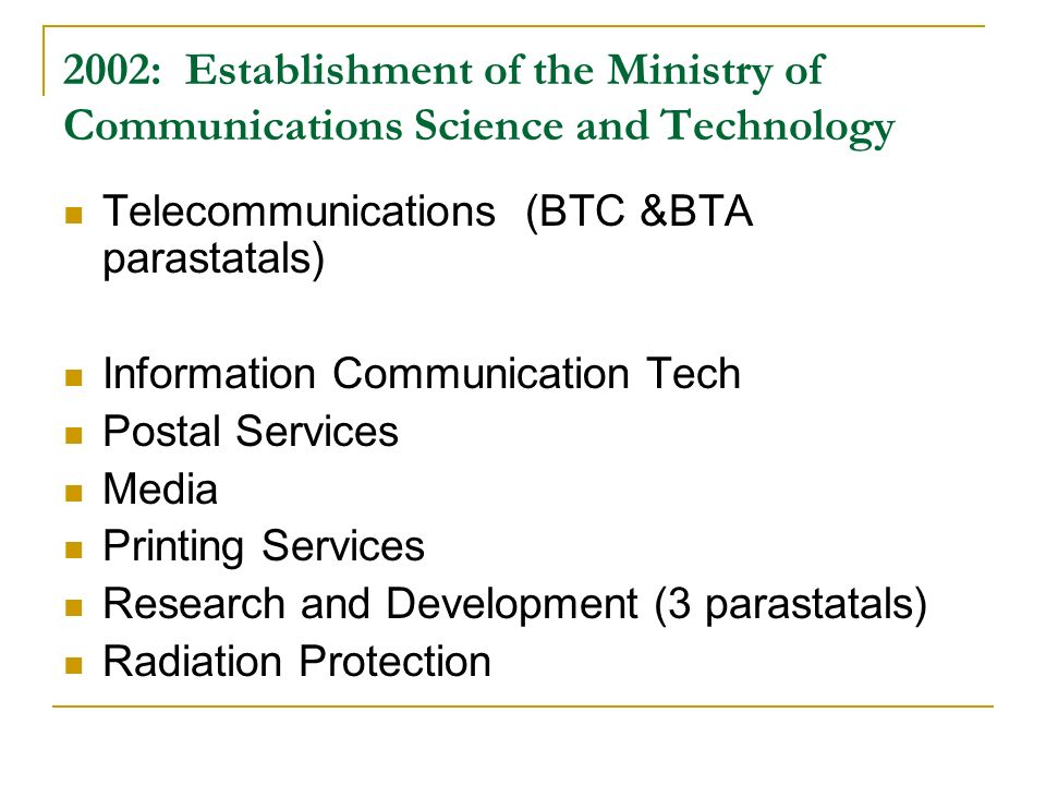 2002: Establishment of the Ministry of Communications Science and Technology