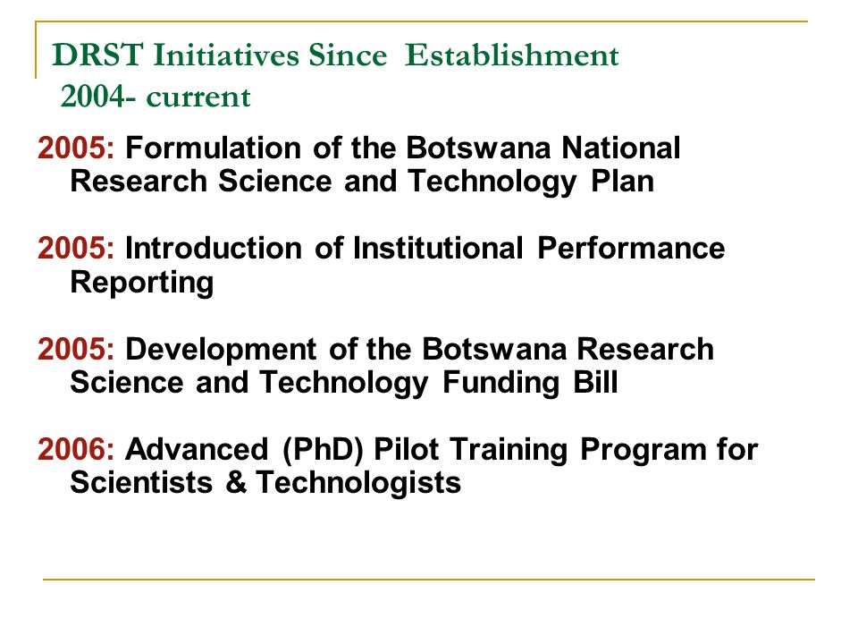 DRST Initiatives Since Establishment current