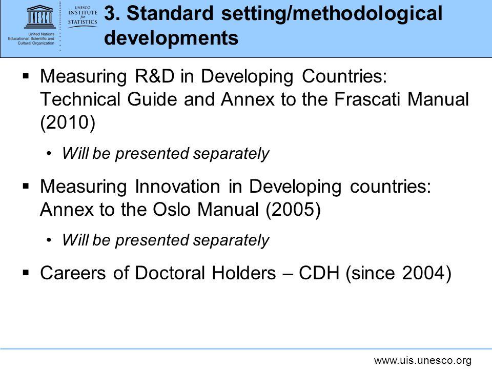 3. Standard setting/methodological developments