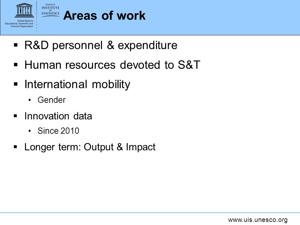 Areas of work R&D personnel & expenditure
