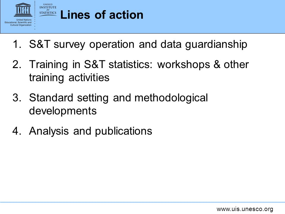 Lines of action S&T survey operation and data guardianship