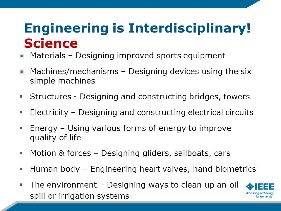 Engineering is Interdisciplinary! Science