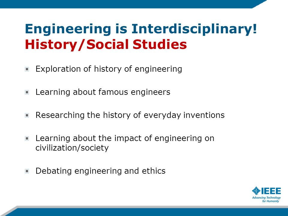Engineering is Interdisciplinary! History/Social Studies
