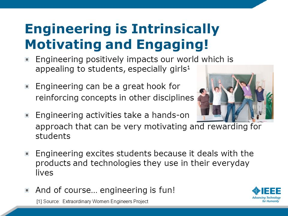 Engineering is Intrinsically Motivating and Engaging!