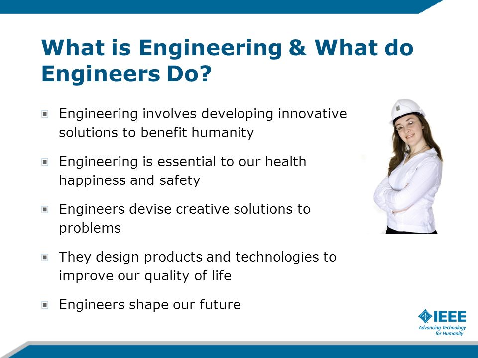 What is Engineering & What do Engineers Do