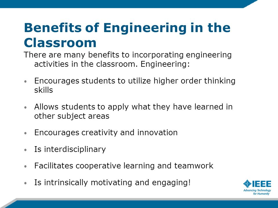 Benefits of Engineering in the Classroom