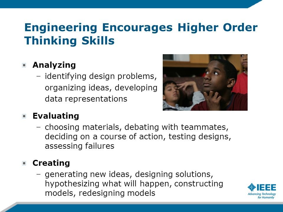 Engineering Encourages Higher Order Thinking Skills