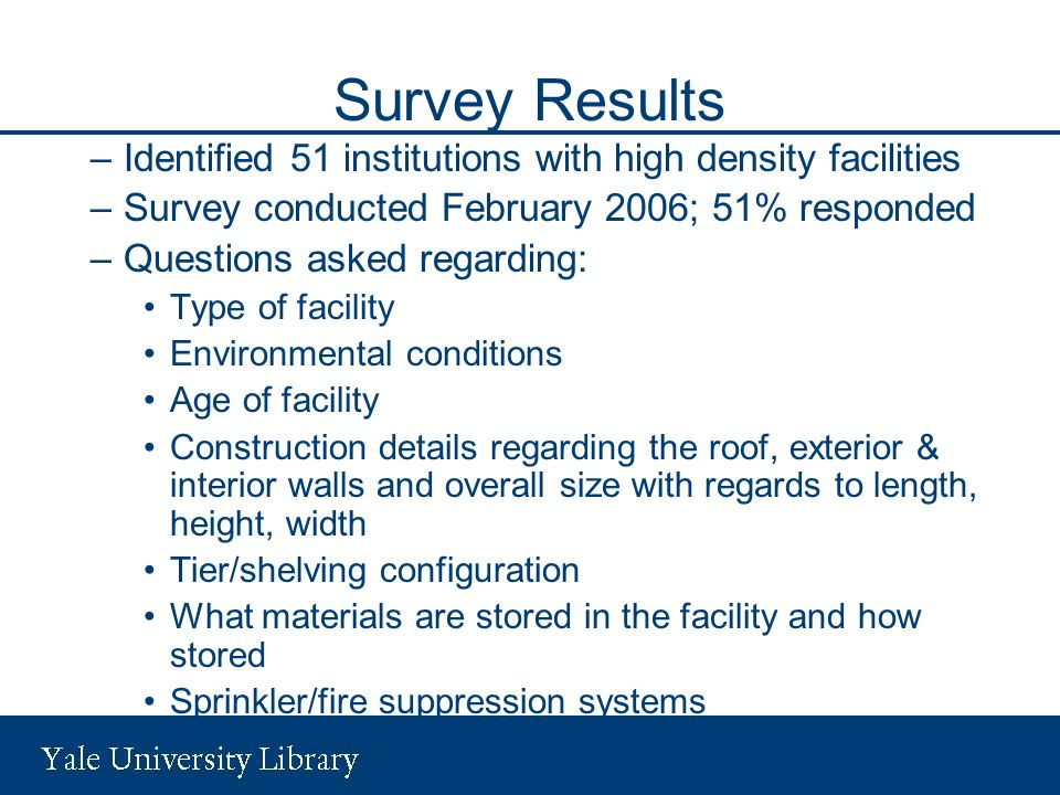 Survey Results Identified 51 institutions with high density facilities