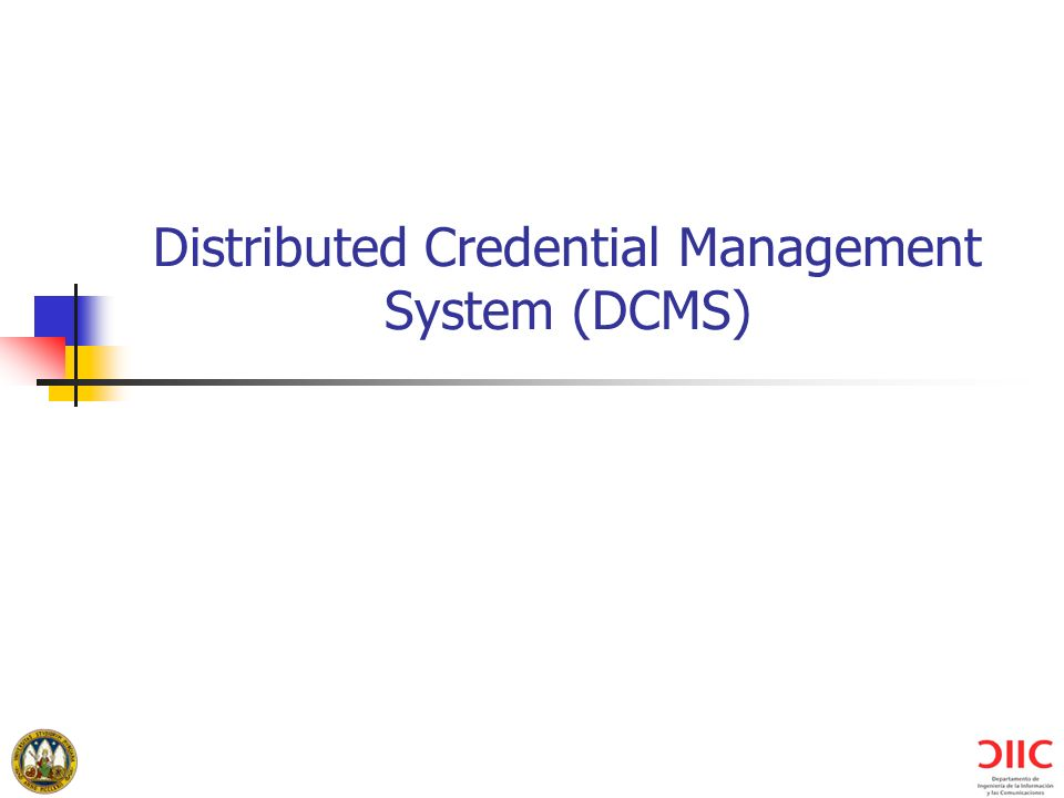 Distributed Credential Management System (DCMS)