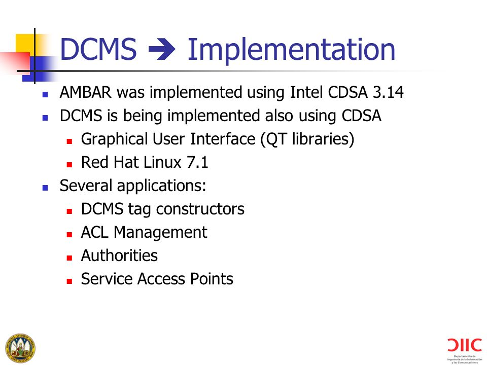 DCMS  Implementation AMBAR was implemented using Intel CDSA 3.14