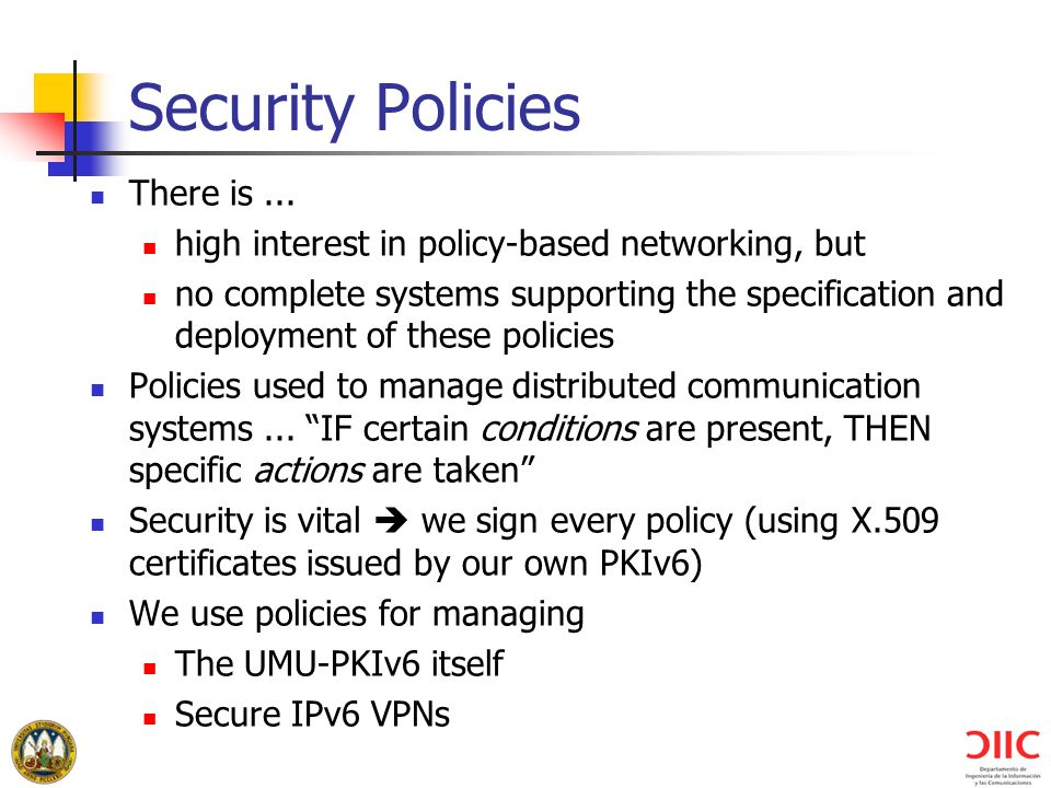 Security Policies There is ...