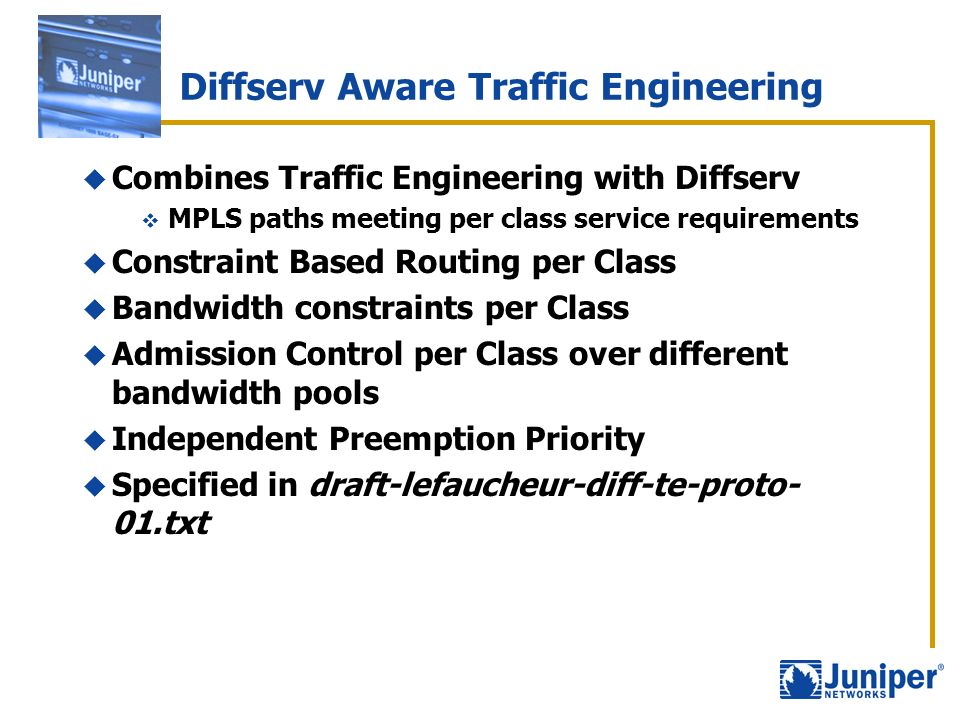 Diffserv Aware Traffic Engineering