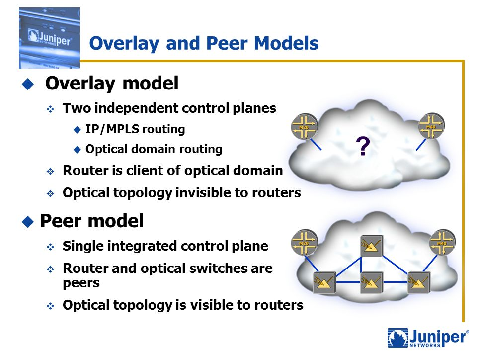 Overlay and Peer Models