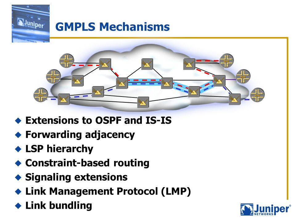 GMPLS Mechanisms Extensions to OSPF and IS-IS Forwarding adjacency