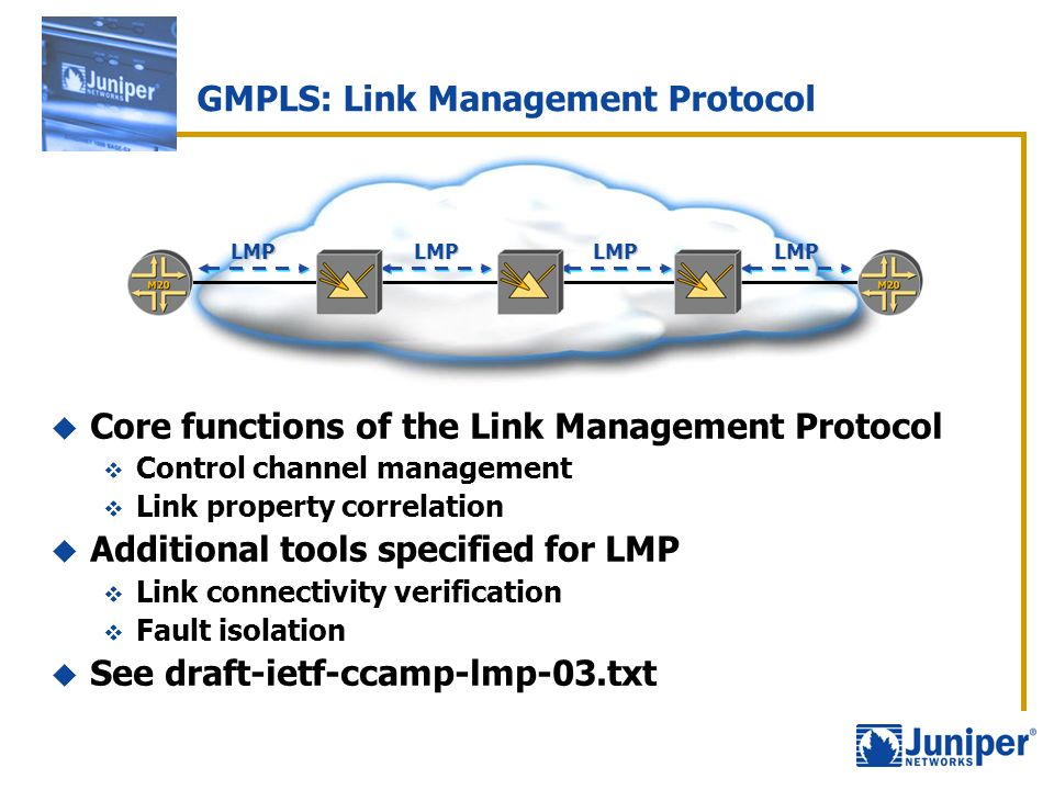 GMPLS: Link Management Protocol