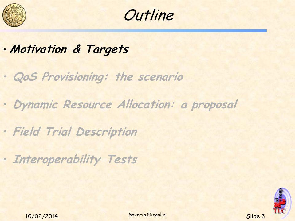 Outline QoS Provisioning: the scenario
