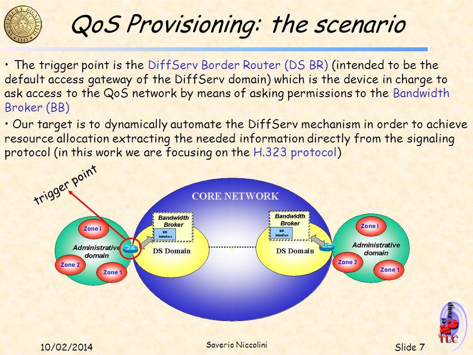 QoS Provisioning: the scenario