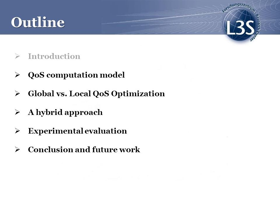 Outline Introduction QoS computation model