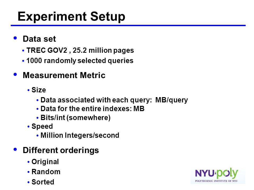 Experiment Setup • Data set • Measurement Metric • Size