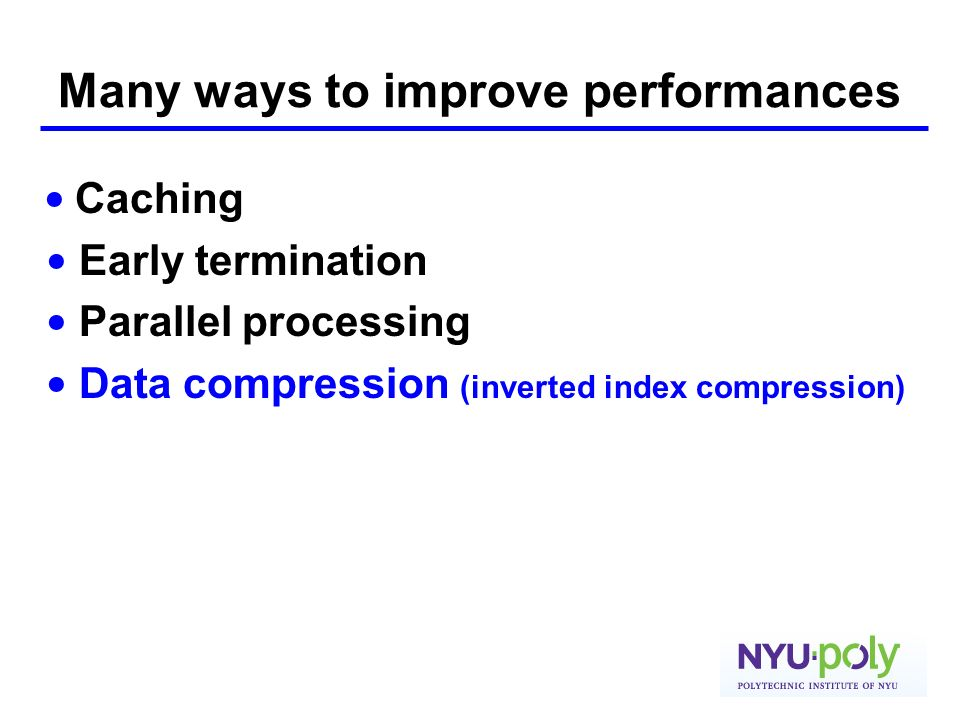 Many ways to improve performances