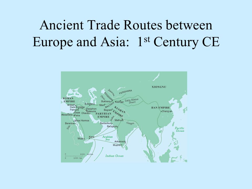 Civilization moves to the west ppt video online download 2 ancient trade routes between europe and asia 1st century ce publicscrutiny Image collections