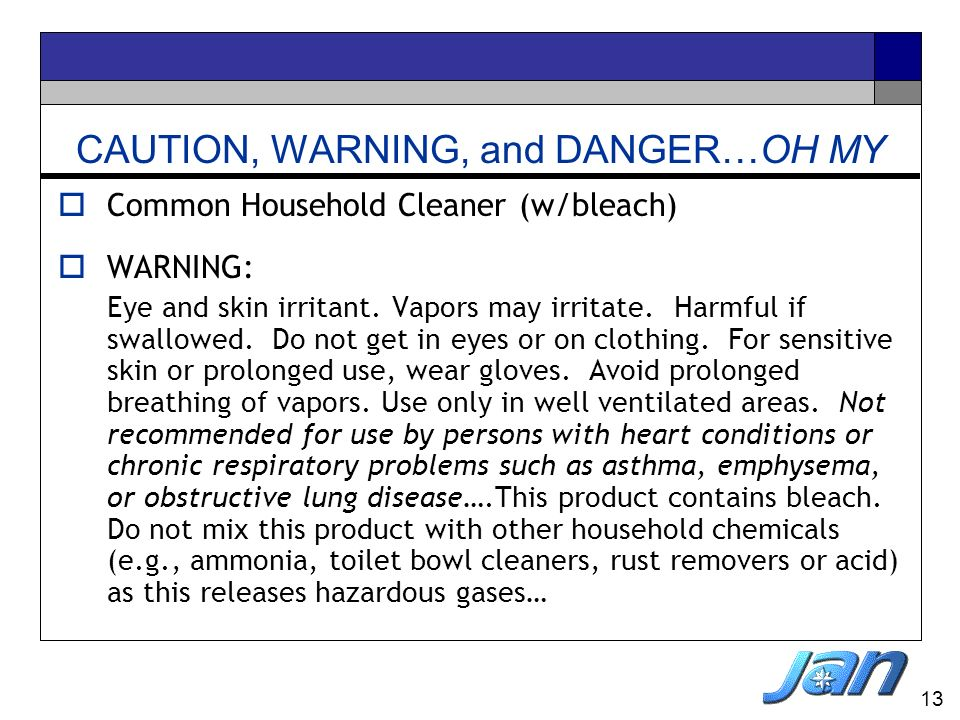 CAUTION, WARNING, and DANGER…OH MY