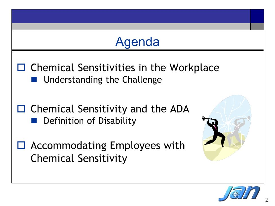 Agenda Chemical Sensitivities in the Workplace