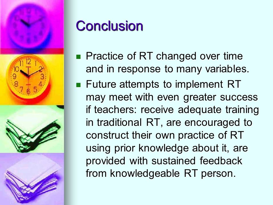Conclusion Practice of RT changed over time and in response to many variables.