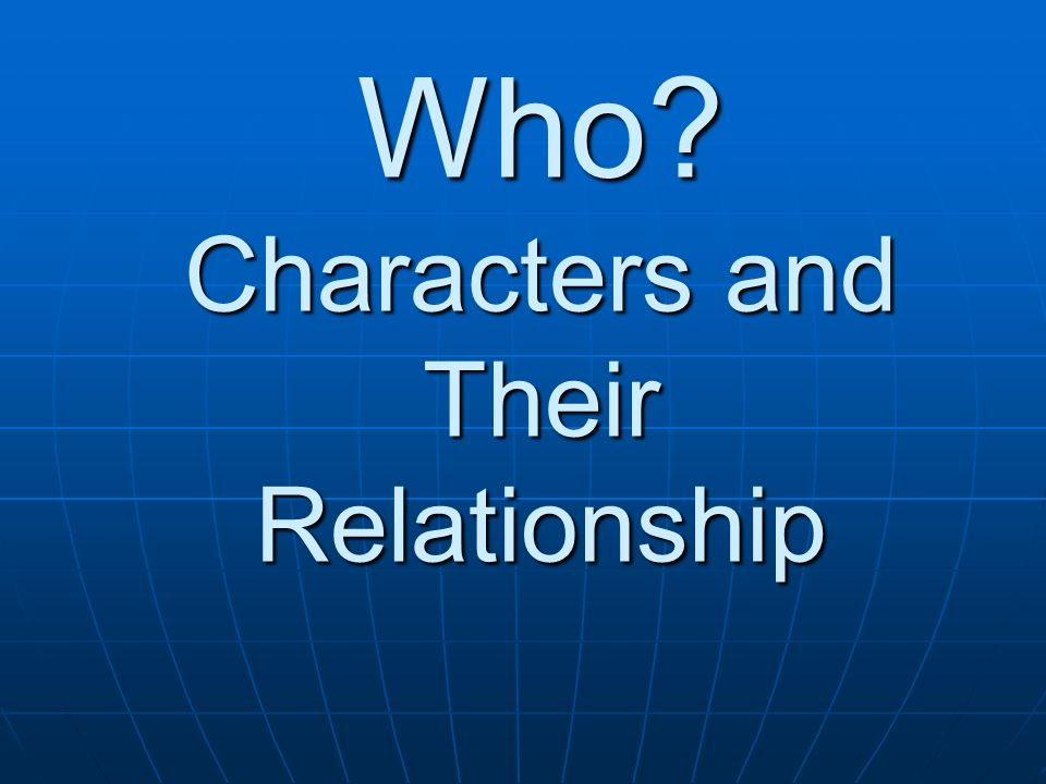 Who Characters and Their Relationship