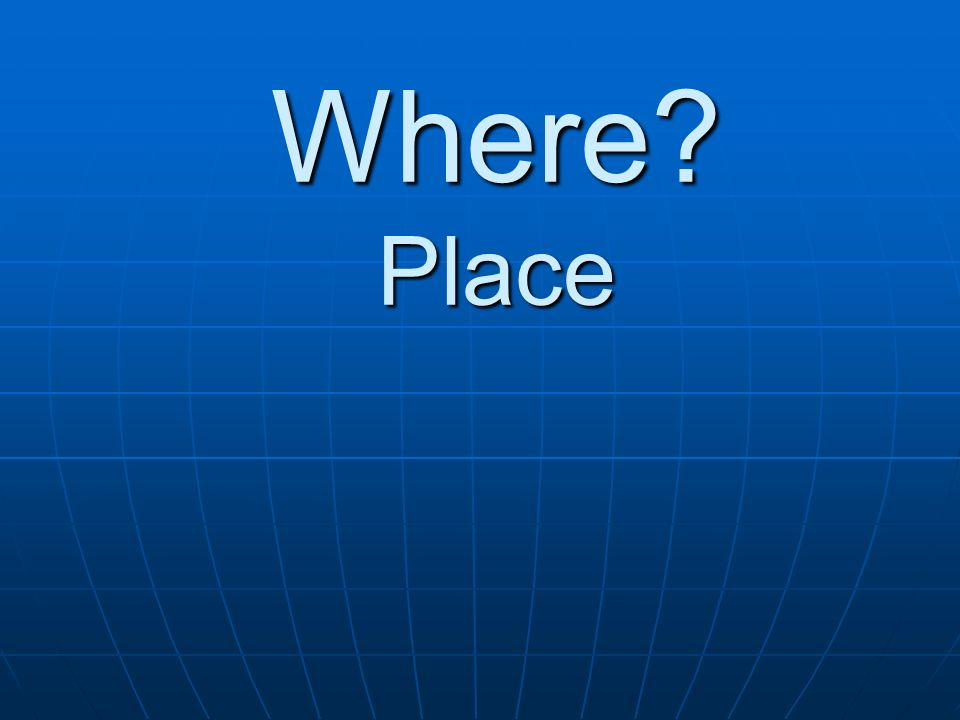 Where Place