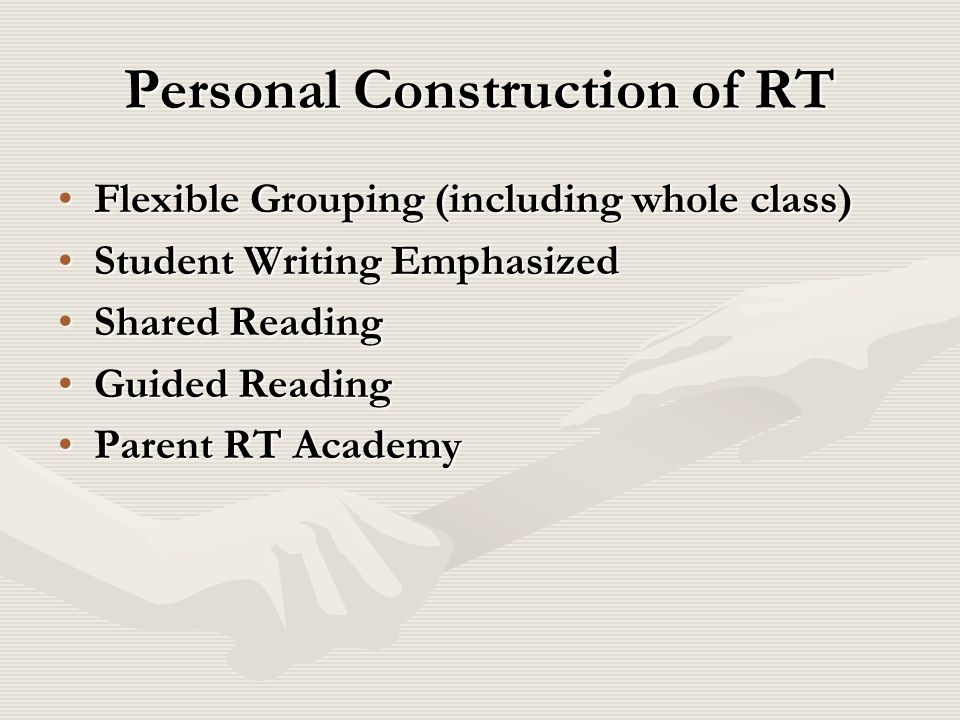 Personal Construction of RT
