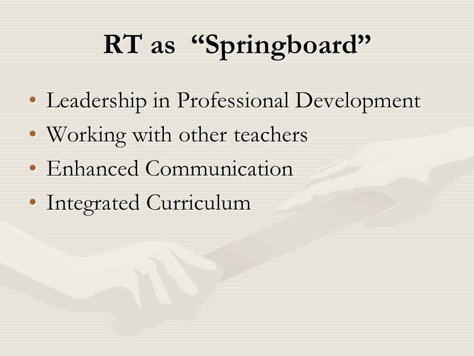 RT as Springboard Leadership in Professional Development